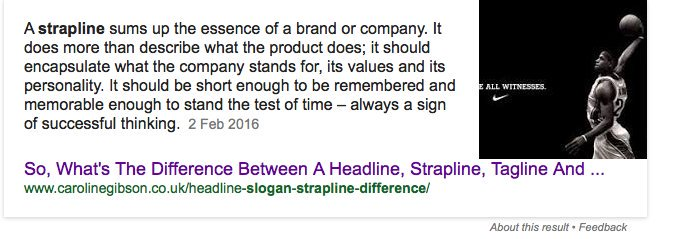 Example of a featured snippet achieved by freelance copywriter Caroline Gibson as a result of an authoritative blog on her website asking about the difference between a headline, strapline, tagline and slogan.