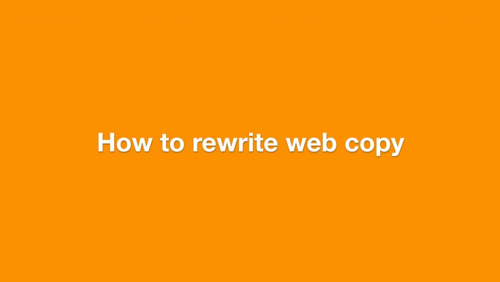 Visual saying How To Rewrite Web Copy
