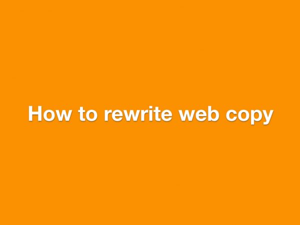 Orange title saying How To Rewrite Web Copy to introduce Carolin Gibson's video about how to edit web copy